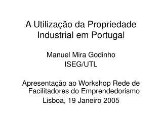 A Utiliza  o da Propriedade Industrial em Portugal