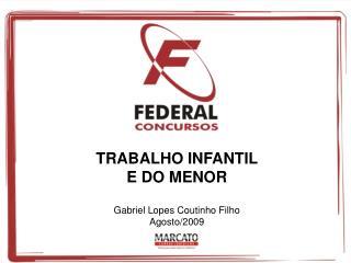 TRABALHO INFANTIL  E DO MENOR