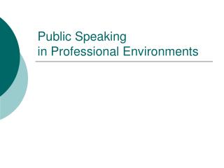 Public Speaking in Professional Environments