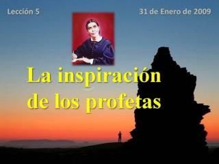La inspiraci n de los profetas
