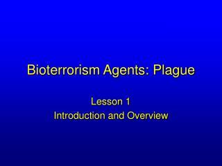 Bioterrorism Agents: Plague