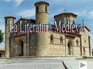 La Literatura Medieval