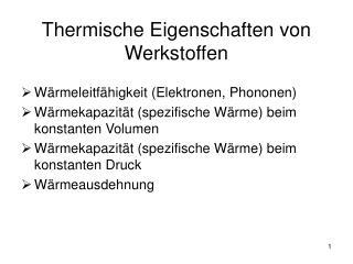 Thermische Eigenschaften von Werkstoffen