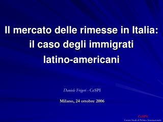 Il mercato delle rimesse in Italia: il caso degli immigrati  latino-americani