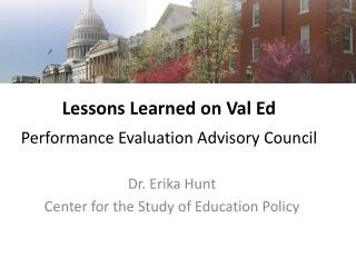 Lessons Learned on Val Ed   Performance Evaluation Advisory Council