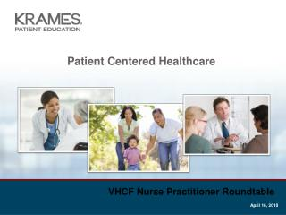 Patient Centered Healthcare