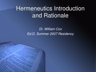 Hermeneutics Introduction  and Rationale