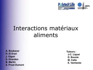 Interactions mat riaux aliments