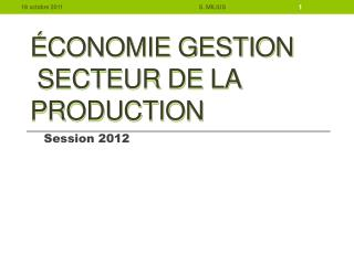 conomie Gestion  secteur de la production