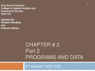 Chapter  2   Part 2 Programs And data