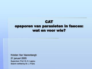 CAT opsporen van parasieten in faeces: wat en voor wie