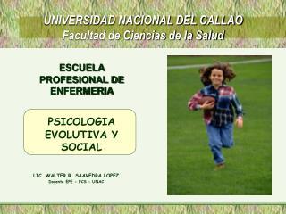 UNIVERSIDAD NACIONAL DEL CALLAO Facultad de Ciencias de la Salud