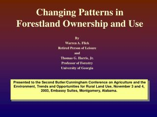 Changing Patterns in Forestland Ownership and Use