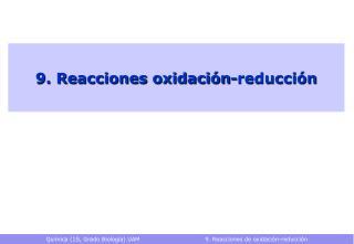 9. Reacciones oxidaci n-reducci n