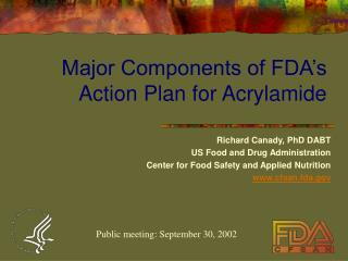 Major Components of FDA s Action Plan for Acrylamide