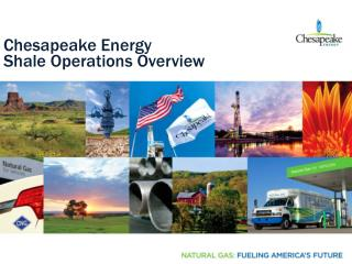 Chesapeake Energy Shale Operations Overview