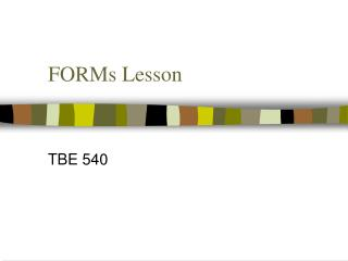 FORMs Lesson