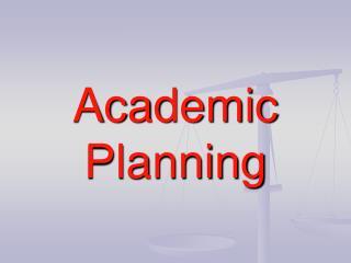 Academic Planning