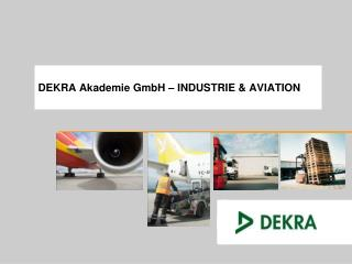 DEKRA Akademie GmbH   INDUSTRIE  AVIATION