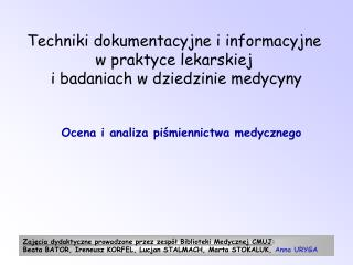 Techniki dokumentacyjne i informacyjne  w praktyce lekarskiej  i badaniach w dziedzinie medycyny