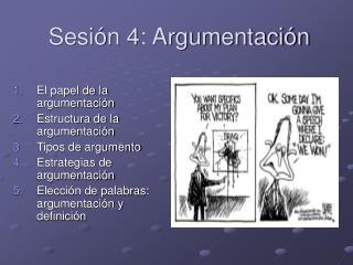 Sesi n 4: Argumentaci n
