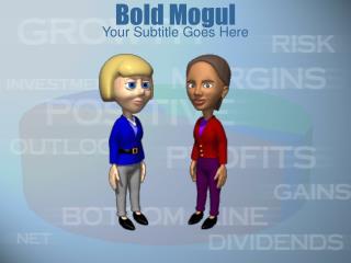 Bold Mogul
