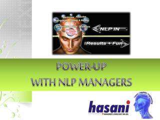 POWER-UP WITH NLP MANAGERS