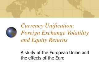 Currency Unification: Foreign Exchange Volatility and Equity Returns