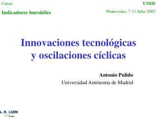 Innovaciones tecnol gicas y oscilaciones c clicas