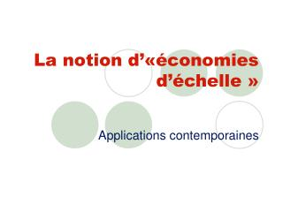 La notion d   conomies d  chelle