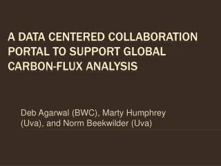 A Data Centered Collaboration Portal to Support Global Carbon-Flux Analysis