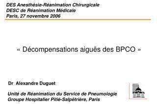 DES Anesth sie-R animation Chirurgicale DESC de R animation M dicale Paris, 27 novembre 2006