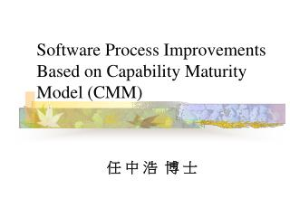Software Process Improvements Based on Capability Maturity Model CMM