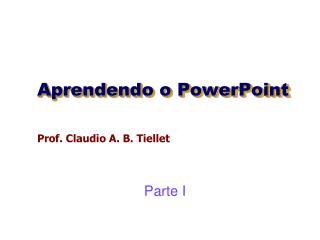 Aprendendo o PowerPoint