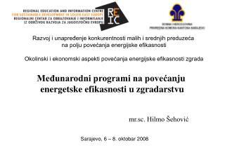 Medunarodni programi na povecanju  energetske efikasnosti u zgradarstvu