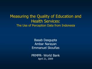 Measuring the Quality of Education and Health Services: The Use of Perception Data from Indonesia