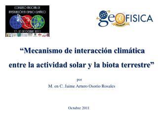 Mecanismo de interacci n clim tica  entre la actividad solar y la biota terrestre