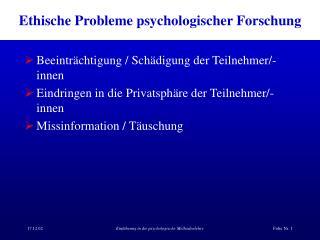 Ethische Probleme psychologischer Forschung