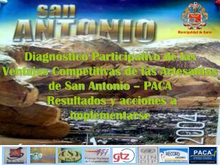 Diagn stico Participativo de las  Ventajas Competitivas de las Artesan as de San Antonio   PACA  Resultados y acciones a