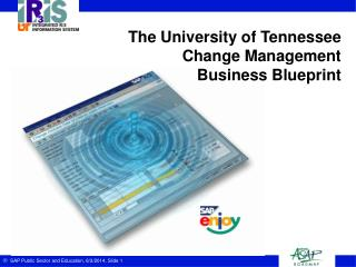 The University of Tennessee Change Management Business Blueprint