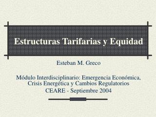 Estructuras Tarifarias y Equidad