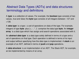 Abstract Data Types ADTs and data structures: terminology and definitions