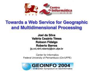 Center for Informatics  Federal University of Pernambuco Cin