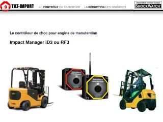 Le contr leur de choc pour engins de manutention  Impact Manager ID3 ou RF3