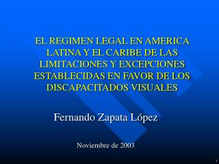 EL REGIMEN LEGAL EN AMERICA LATINA Y EL CARIBE DE LAS LIMITACIONES Y EXCEPCIONES ESTABLECIDAS EN FAVOR DE LOS DISCAPACIT