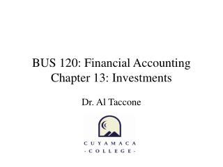 BUS 120: Financial Accounting Chapter 13: Investments