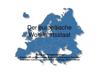Der europ ische Wohlfahrtsstaat