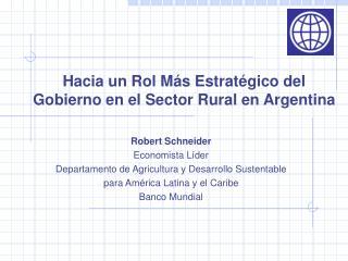 Hacia un Rol M s Estrat gico del Gobierno en el Sector Rural en Argentina