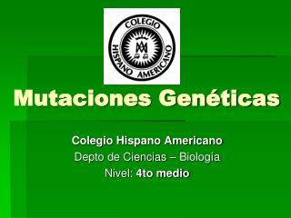 Mutaciones Gen ticas