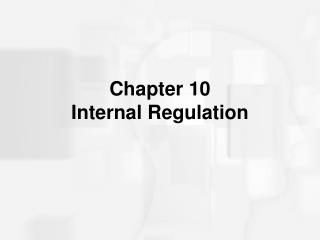 Chapter 10  Internal Regulation